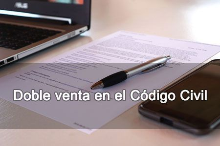 doble venta código civil